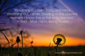 Mantra to repeat while breathing deeply (by Thich Nhat Hanh; image from lightstaysretreats.com)